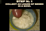 How to obtain a fresh Semen Bowl with only 1 man